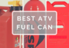 Best ATV Fuel Can