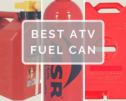 Best ATV Fuel Can: Our Top 3 Picks
