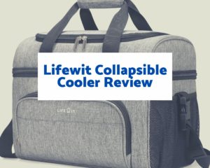 Lifewit Collapsible Cooler Review